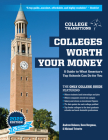 Colleges Worth Your Money: A Guide to What America's Top Schools Can Do for You, 2nd Edition Cover Image
