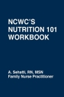 Ncwc's Nutrition 101 Workbook Cover Image