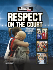 Respect on the Court: And Other Basketball Skills Cover Image