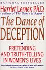 The Dance of Deception: A Guide to Authenticity and Truth-Telling in Women's Relationships Cover Image