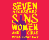The Seven Necessary Sins for Women and Girls Cover Image