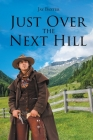 Just Over the Next Hill Cover Image