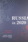 Russia in 2020: Scenarios for the Future (Carnegie Endowment for International Peace) Cover Image