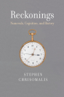 Reckonings: Numerals, Cognition, and History Cover Image
