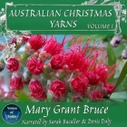 Australian Christmas Yarns Lib/E: Volume I Cover Image