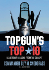 TOPGUN'S TOP 10: Leadership Lessons from the Cockpit Cover Image