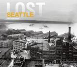 Lost Seattle Cover Image