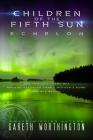 Children of the Fifth Sun: Echelon Cover Image