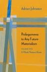 Prolegomena to Any Future Materialism: A Weak Nature Alone (Diaeresis #2) Cover Image