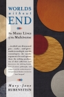 Worlds Without End: The Many Lives of the Multiverse Cover Image
