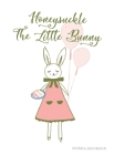 Honeysuckle The Little Bunny Cover Image