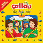 Caillou: The Road Trip: Travel Bingo Game Included (Playtime) Cover Image
