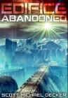 Edifice Abandoned: Premium Hardcover Edition Cover Image