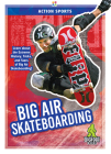 Big Air Skateboarding (Action Sports) Cover Image