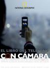 El Libro del Telfono Con Camara: Como Disparar Como un Professional Imprimir, Guardar, Enviar Imagenes, Hacer un Corto Cover Image