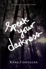Speak Your Darkness Cover Image