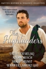 The Highlanders: A Smitten Historical Romance Collection Cover Image