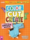 Color, Cut, Create Play Sets: Dinosaur World Cover Image