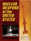 Nuclear Weapons of the United States: An Illustrated History (Schiffer Military History) Cover Image