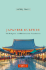 Japanese Culture: The Religious and Philosophical Foundations Cover Image