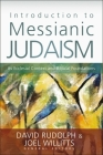 Introduction to Messianic Judaism: Its Ecclesial Context and Biblical Foundations Cover Image