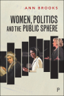Women, Politics and the Public Sphere Cover Image