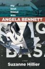 My Best Friend Was Angela Bennett Cover Image