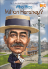 Who Was Milton Hershey? (Who Was...?) Cover Image