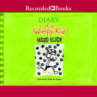 Diary of a Wimpy Kid: Hard Luck Cover Image