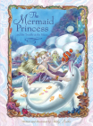 The Mermaid Princess and the Trouble at the Palace Cover Image