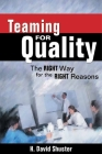 Teaming for Quality: The Right Way for the Right Reasons Cover Image
