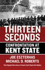 Thirteen Seconds: Confrontation at Kent State Cover Image