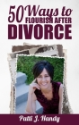 50 Ways to Flourish After Divorce Cover Image