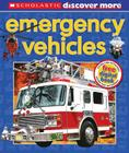 Scholastic Discover More: Emergency Vehicles Cover Image