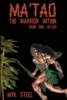 Ma'tao The Warrior Within: Book 1 Ulitao Cover Image