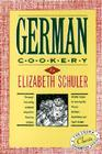 German Cookery: The Crown Classic Cookbook Series Cover Image