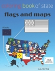 coloring book of state flags and maps: a fun coloring book of state flags and maps for kids and adults great gift The 50 States of usa Cover Image