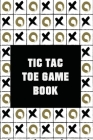 Tic-Tac-Toe Game Book (1000 Games) Cover Image