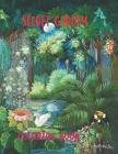 Secret Garden Coloring Book: Secret Garden, An Adult Coloring Book Adorable Hidden Homes and Featuring Magical Garden Scenes Cover Image