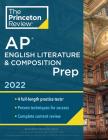 Princeton Review AP English Literature & Composition Prep, 2022: 4 Practice Tests + Complete Content Review + Strategies & Techniques (College Test Preparation) Cover Image