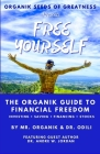 Organik Seeds of Greatness - Free Yourself: The Organik Guide to Financial Freedom Cover Image