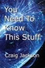 You Need To Know This Stuff Cover Image