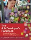 The Job Developer's Handbook: Practical Tactics for Customized Employment Cover Image