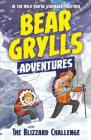 The Blizzard Challenge: Bear Grylls Adventures Cover Image