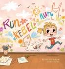 Run Rebel Run Cover Image