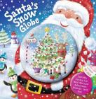 Santa's Snow Globe: Join the snowy fun and discover adventure friends and love Cover Image