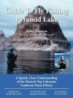 Guide to Fly Fishing Pyramid Lake: A Quick, Clear Understanding of the Nation's Top Lahontan Cutthroat Trout Fishery Cover Image