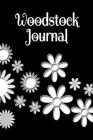 Woodstock Journal: Weekly Happiness Planner, Marijuana Smoking Review Log Book, Guitar Music Record Tracking Pages, Love & Peace Composit Cover Image