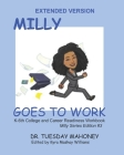 Extended Size- Milly Goes To Work: College and Career Readiness for Kids Cover Image