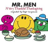Mr. Men: A Very Thankful Thanksgiving (Mr. Men and Little Miss) Cover Image